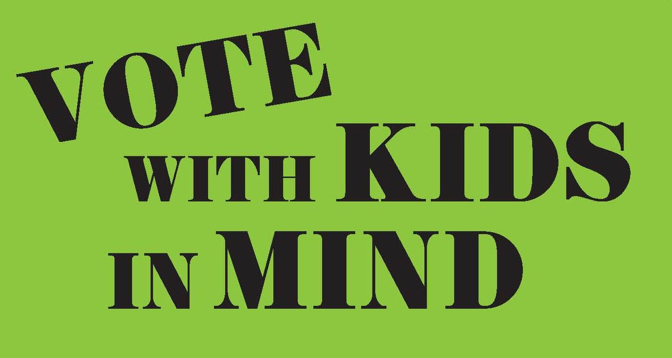 Voting With Kids In Mind Means