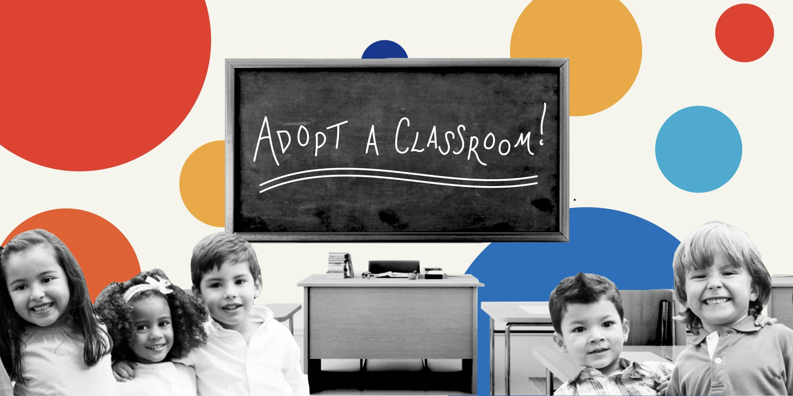 Adopt a Classroom!